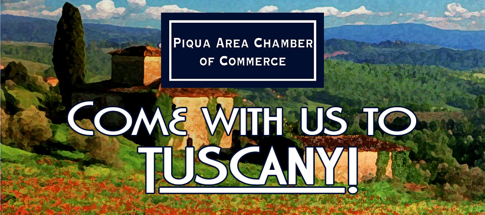 The Piqua Area Chamber of Commerce is going to Tuscany…and you're invited!