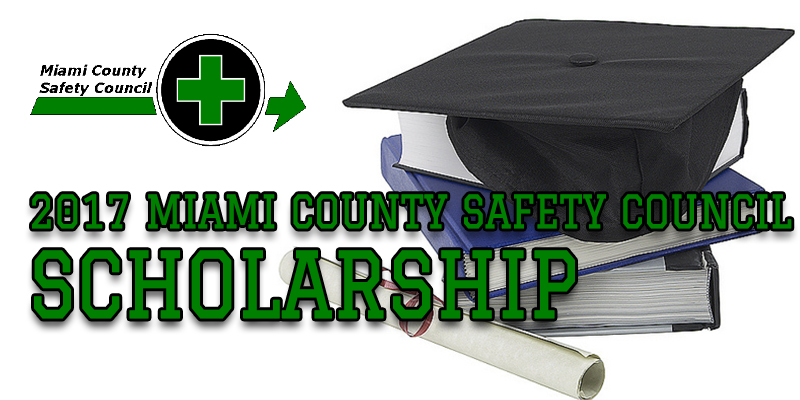 2017 Miami County Safety Council Scholarship