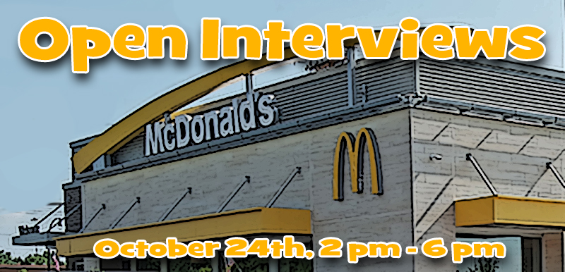 The Scott Family McDonald's Piqua East location is holding open interviews on October 24th from 2 pm – 6pm!